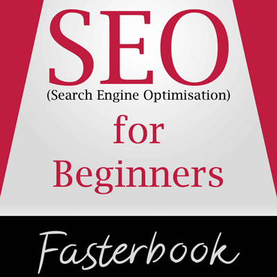 SEO for Beginners | Fasterbook 2017