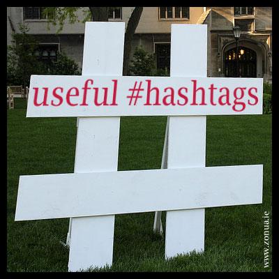 The Most Useful Irish Twitter #Hashtags. Including #EdChatIE #DublinHour #CorkHour #Journorequest